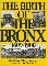 The Birth of The Bronx: 1609-1900 - $30.00