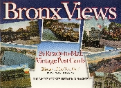 Bronx Views: Postcards of The Bronx
