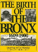 The Birth of The Bronx: 1609-1900