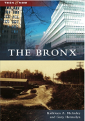 The Bronx: Then & Now